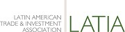 LATIA - Latin American Trade & Investment Association: Exhibiting at the Foreign Direct Investment Expo